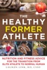 The Healthy Former Athlete
