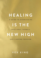 Download and Read Online Healing Is the New High