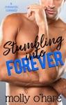 Stumbling Into Forever