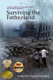 Surviving the Fatherland: A True Coming-of-age Love Story Set in WWII Germany book