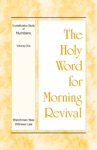 The Holy Word For Morning Revival - Crystallization-study Of Numbers Volume 1