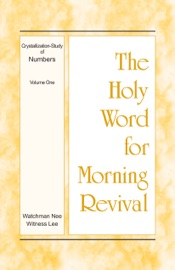 The Holy Word for Morning Revival - Crystallization-study of Numbers, Volume 1 PDF Download