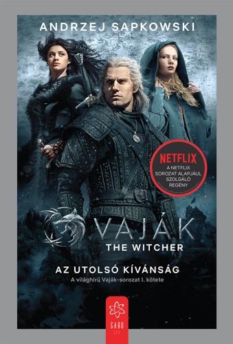 Andrzej Sapkowski - Vaják I. - The Witcher