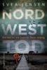 Svea Jensen - Nordwesttod Grafik