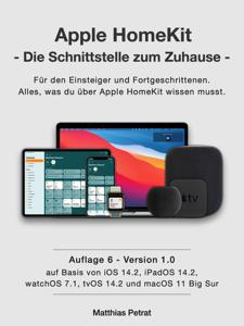Apple HomeKit - die Schnittstelle zum Zuhause / Auflage 6 / Version 1.0 Buch-Cover