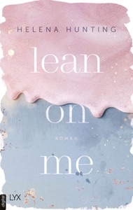 Lean on Me von Helena Hunting Buch-Cover