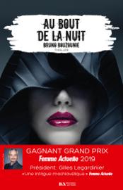 Au bout de la nuit - Gagnant prix Femme Actuelle 2019