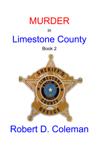 Murder in Limestone County, Book Two