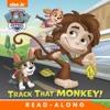 Track That Monkey! (PAW Patrol) (Enhanced Edition)