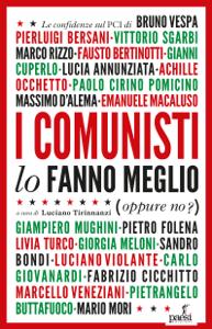 I comunisti lo fanno meglio Copertina del libro