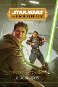 Star Wars: The High Republic: Into the Dark Book Cover