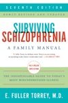 Surviving Schizophrenia 7th Edition
