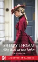 Lady Sherlock (Tome 1) - Une étude en rose bonbon ebook Download