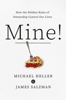 Michael A. Heller & James Salzman - Mine! artwork