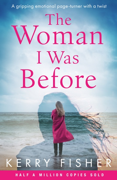 The Woman I Was Before - Kerry Fisher book cover