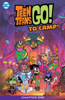 Sholly Fisch & Marcelo Di Chiara - Teen Titans Go! To Camp (2020-2020) #1  artwork