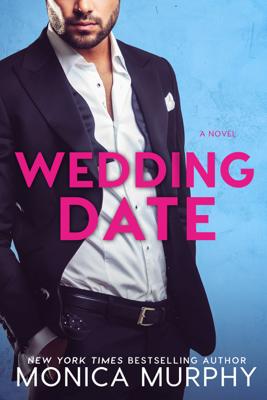 Monica Murphy - Wedding Date book