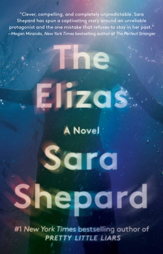 Sara Shepard - The Elizas