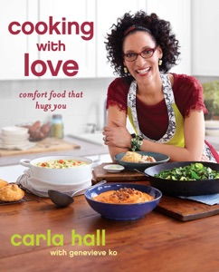 Cooking with Love by Carla Hall Book Cover