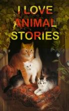 I Love Animal Stories