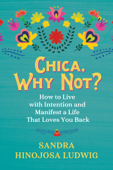 Chica, Why Not? Book Cover