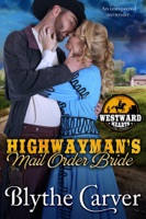 A Highwayman's Mail Order Bride