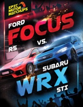 Ford Focus RS vs. Subaru WRX STI