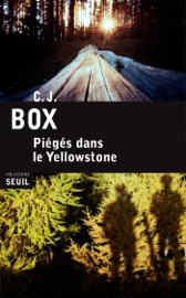 Piégés dans le Yellowstone - C. J. Box by  C. J. Box PDF Download