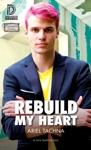 Rebuild My Heart