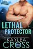 Kaylea Cross - Lethal Protector  artwork