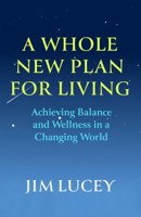 Jim Lucey - A Whole New Plan for Living artwork