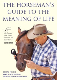 The Horseman S Guide To The Meaning Of Life