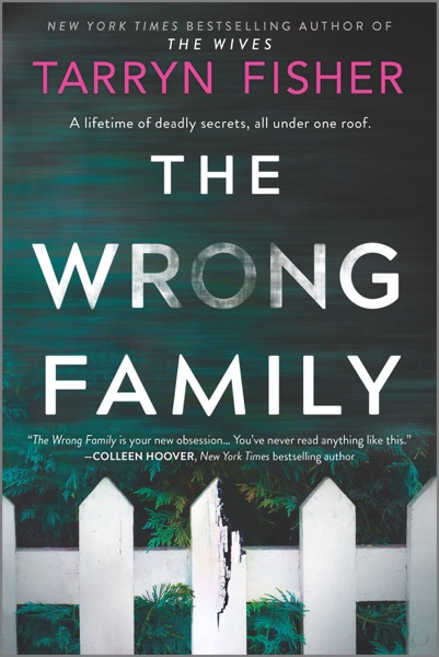 The Wrong Family - Tarryn Fisher book cover