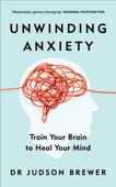 Download and Read Online Unwinding Anxiety