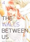 The Walls Between Us Volume 4