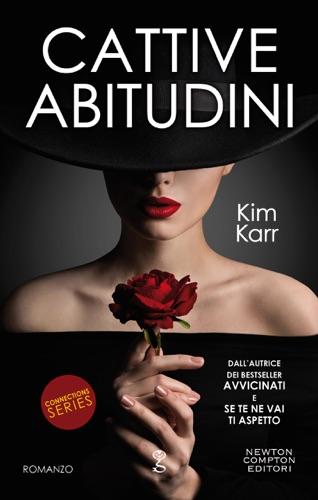Kim Karr - Cattive abitudini
