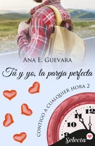 Tú y yo, la pareja perfecta (Contigo a cualquier hora 2) Book Cover