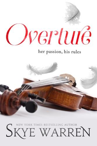 Overture - Skye Warren - Skye Warren