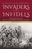 Invaders And Infidels (Book 1)