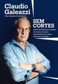 Claudio Galeazzi: Sem cortes Book Cover