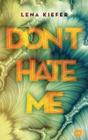 Lena Kiefer - Don't HATE me artwork