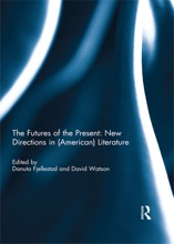 The Futures Of The Present: New Directions In (American) Literature