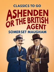 Ashenden Or the British Agent Book Cover