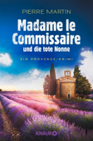 Madame le Commissaire und die tote Nonne ebook Download