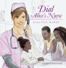 Dial Alice's Nurse