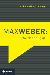 Max Weber: Uma introdução Book Cover