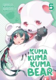 Kuma Kuma Kuma Bear (Light Novel) Vol. 5 - Kumanano & 029 by  Kumanano & 029 PDF Download