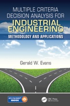 Multiple Criteria Decision Analysis For Industrial Engineering