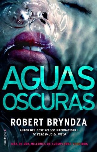 Robert Bryndza - Aguas oscuras
