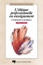 L'éthique professionnelle en enseignement, 2e édition actualisée